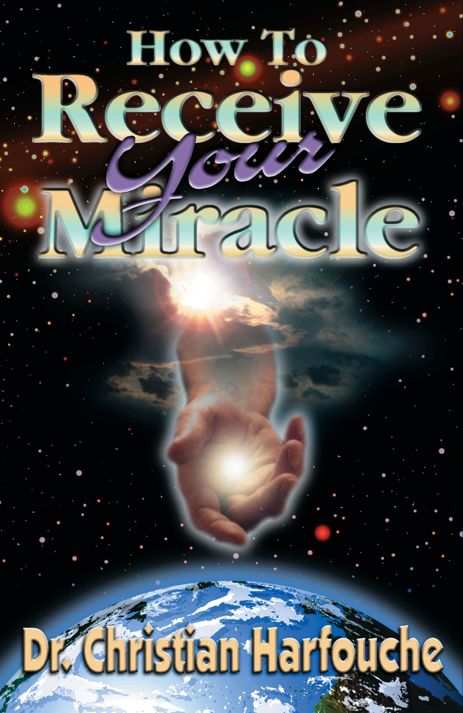 How to Receive Your Miracle